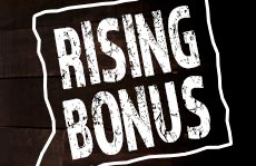 Your daily plus! Cash in up to 90% extra coins on the Rising Bonus!